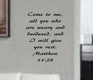 Image Is Loading Matthew 11 28 BIBLE VERSE Quote 034 Come
