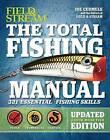 The Total Fishing Manual: 321 Essential Fishing Skills by Joe Cermele (Paperback, 2017)