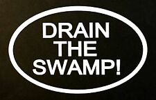 Drain the Swamp vinyl decal sticker Trump Political Car Truck Window BS4015
