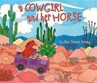 A Cowgirl and Her Horse by Jean Ekman Adams (Hardback, 2011)