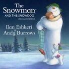 Snowman & The Snowdog Ilan Eshkeri and and 5414939464621
