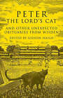 Peter the Lord's Cat: And Other Unexpected Obituaries from Wisden by Aurum Press Ltd (Hardback, 2006)