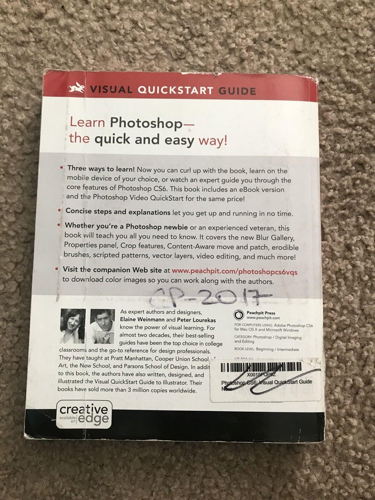 Visual QuickStart Guide: Photoshop CS6 : Visual QuickStart Guide by Peter  Lourekas, Elaine Weinmann and Peachpit Press Staff (2012, Paperback, ...