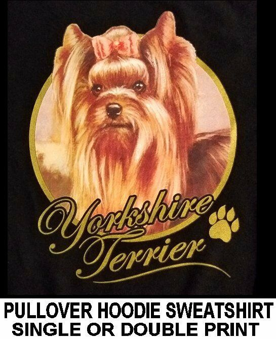VERY CLASSY YORKSHIRE TERRIER DOG ART GOLD LETTERING PULLOVER HOODIE SWEATSHIRT
