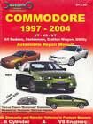Commodore 1997-2004: Automobile Repair Manual by Editors of Ellery Publications, Editors Ellery Publications (Paperback, 2005)