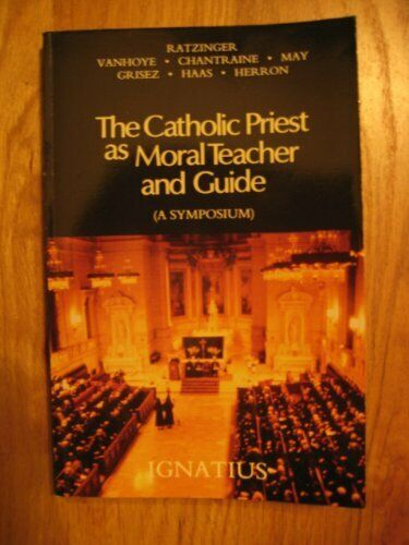 The Catholic Priest As Moral Teacher and Guide
