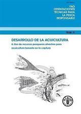 Desarrollo de la Acuicultura (FAO Orientaciones Técnicas para la Pesca Responsab