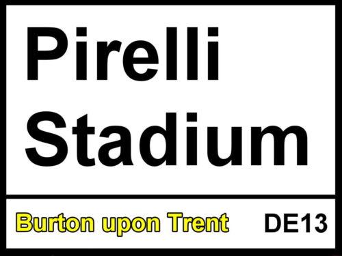 Burton Albion fc Pirelli Stadium metal Street Sign 2 Sizes Available football
