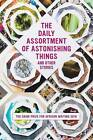 The Daily Assortment of Marvelous Things and Other Stories: The Caine Prize for African Writing 2016 by New Internationalist Publications Ltd (Paperback, 2016)