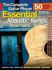 The Complete Guitar Player: Essential Acoustic Songs by Music Sales Ltd (Paperback, 2016)