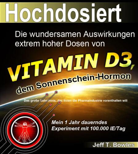 1 von 1 - Jeff T. Bowles: Hochdosiert Vitamin D3 (2013)