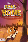 The Road to Home by Rhea McCormick (Paperback / softback, 2010)