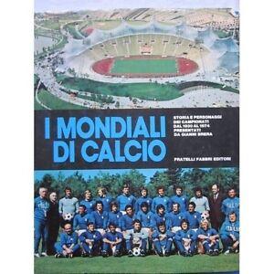 I-MONDIALI-DI-CALCIO-DI-GIANNI-BRERA-STORIA-DEI-MONDIALI-DI-CALCIO-1930-1974