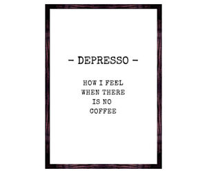Coffee Quote Print Wall Art Quirky Coffee Lovers Gift Depresso