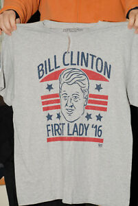 BILL-CLINTON-FOR-FIRST-LADY-2016-T-SHIRT-NEW-W-TAGS-SPENCER-XL-HILLARY-TRUMP
