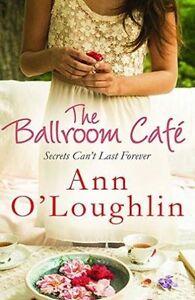 The-Ballroom-Cafe-Ann-O-039-Loughlin-Very-Good-Book