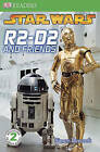Star Wars: R2-D2 and Friends by Simon Beecroft (Hardback, 2008)