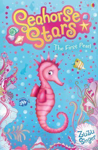 Seahorse Stars: The First Pearl,Zuzu Singer, Helen Turner