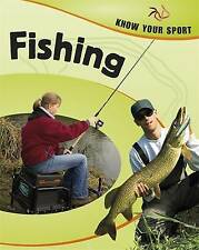 Fishing (Know Your Sport) by Storey, Rita