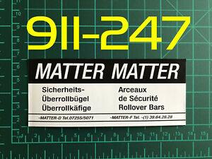 MATTER Roll Cage Porsche Label Sticker GERMAN \ FRENCH