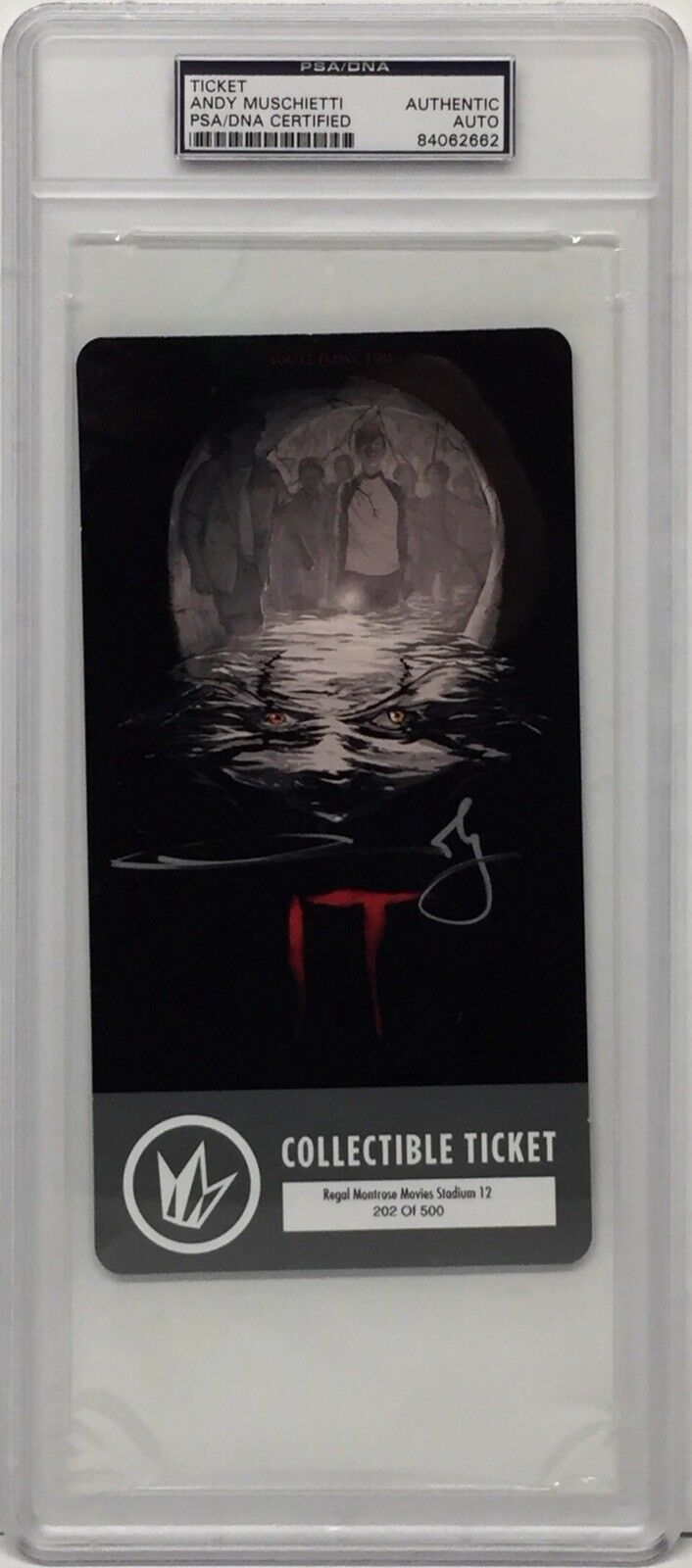 Andy Muschietti Signed Stephen King's 'IT' Collectible Ticket PSA Slabbed 062662
