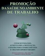 Promoção Da Saúde No Ambiente de Trabalho by Michael O'Donnell (2015, Paperback)