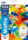 KS2 Maths SATs Age 10-11: 10-Minute Tests: 2018 tests (Letts KS2 Revision Success) by Jason White, Letts KS2 (Paperback, 2015)