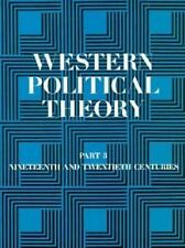 Western Political Theory from Its Origins to the Present 19th and  20th