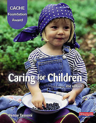 1 of 1 - Cache Foundation Award in Caring for Children Student Book-ExLibrary