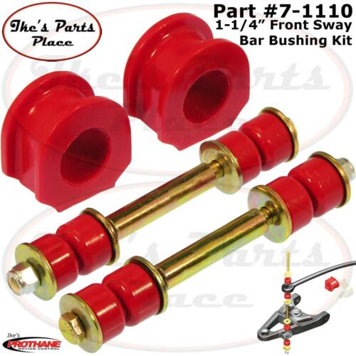 """Prothane 7-1110 Front 1-1//4/"""" Sway Bar/&End Link Bushing Kit 85-99 Chevy//GMC"""