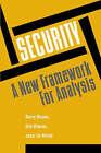 Security: A New Framework for Analysis by Ole Waever, etc., Jaap de Wilde, Barry Buzan (Paperback, 1997)