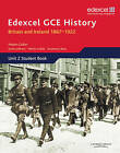 Edexcel GCE History AS Unit 2 D1 Britain and Ireland 1867-1922 by Pearson Education Limited (Paperback, 2008)