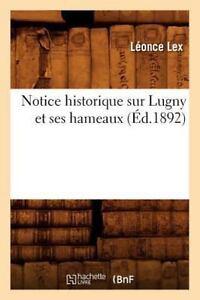 Notice historique sur la ville de Givry et ses hameaux (Éd.1892) - Léonce Lex