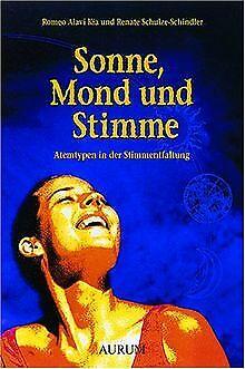 Sonne, Mond und Stimme: Atemtypen in der Stimmentfaltung...   Buch   Zustand gut