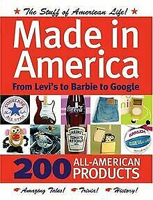 Made in America: From Levi s to Barbie to Google: 2... | Buch | Zustand sehr gut