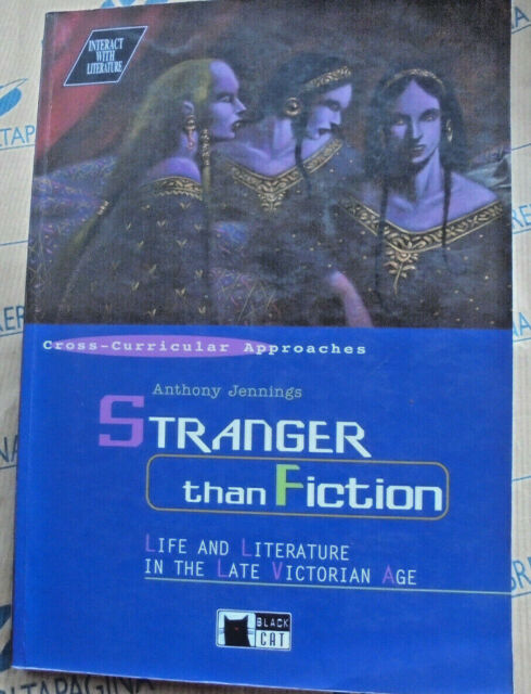 STRANGER THAN FICTION - INTERACT WITH LITERATURE - ANTHONY JENNINGS - CIDEB