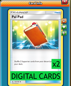 2x Pal Pad Cosmic Eclipse PTCGO Online Digital Card
