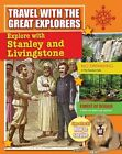 Explore with Stanley and Livingstone by Cynthia O'Brien (Paperback / softback, 2016)