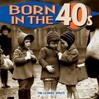 Born in the 1940s by Tim Glynne-Jones (Hardback, 2014)