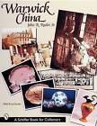Warwick China by John Rader (Hardback, 1999)