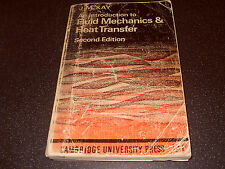 An Introduction To Fluid Mechanics & Heat Transfer By J M Kay1968 - As Photo