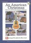 An American Christmas: Shaker Tunes, Spirituals, Shape-Note Hymns, and Folk Songs by Mary Lord (Paperback, 2003)