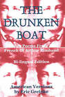 Drunken Boat: and Other Poems from the French of Arthur Rimbaud by Eric Greinke (Paperback, 2003)