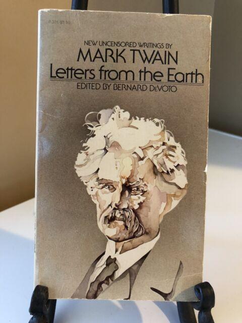 Mark Twain Letters From The Earth Edited by Bernardo