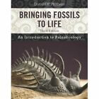 Bringing Fossils to Life: An Introduction to Paleobiology by Donald R. Prothero (Hardback, 2013)