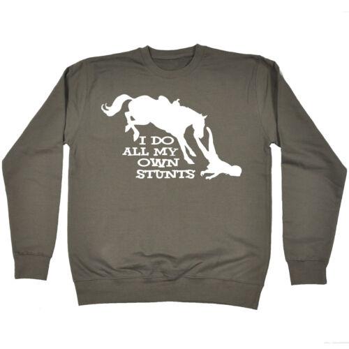 Faccio tutti i miei stessi acrobazie Cavallo Felpa Equestre fashion regalo di compleanno divertente