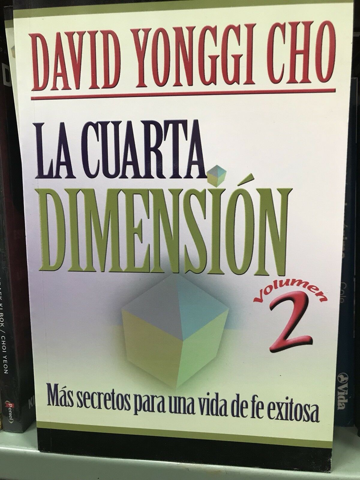 La Cuarta Dimension Vol. 2 : More Secrets for a Life of Success by ...