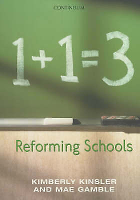 Reforming Schools, New, Gamble, Mae, Kinsler, Kimberly Book