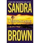 Unspeakable by Sandra Brown (Paperback, 2000)