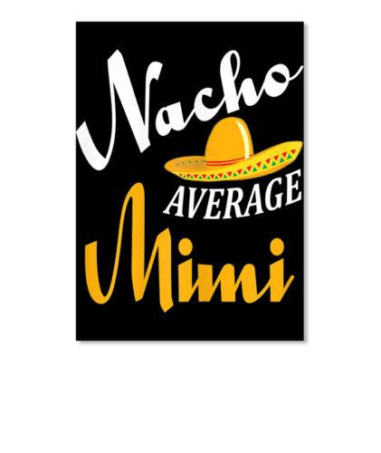 Details about  /Womens Nacho Average Mimi T Cinco Sticker Portrait